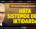 CHP'li Kazım Arslan: Hata Sistemde Değil, İktidardadır