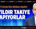 CHP'li Arslan: İktidar 14 yıldır takiye yapıyor