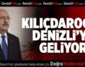 Kılıçdaroğlu Denizli'ye Geliyor