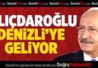 CHP Genel Başkanı Kemal Kılıçdaroğlu Denizli'ye Geliyor