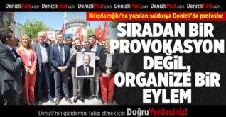Kılıçdaroğlu'na yapılan saldırıya Denizli'de protesto