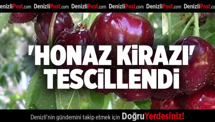 'HONAZ KİRAZI' TESCİLLENDİ