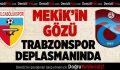 Kızılcabölükspor'un gözü Trabzonspor deplasmanında