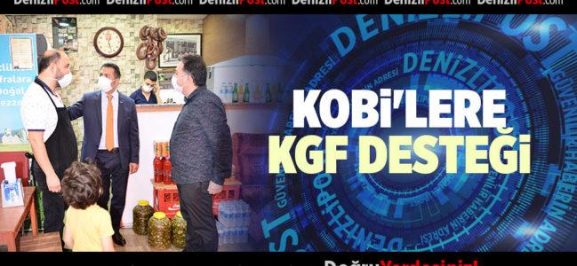 KOBİ'LERE KGF DESTEĞİ