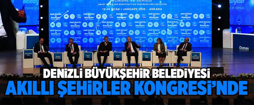 Denizli Büyükşehir Belediyesi Akıllı Şehirler Kongresi'nde
