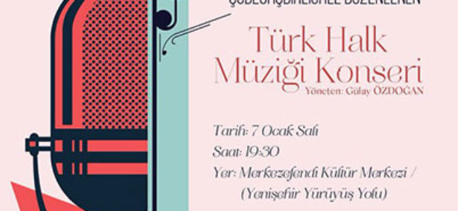 MKM'DE TÜRK HALK MÜZİĞİ GECESİ