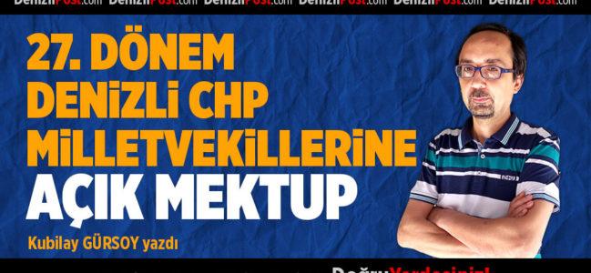 27. Dönem Denizli CHP Milletvekillerine Açık Mektup