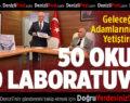 50 Okula 50 Laboratuvar Kampanyası Başlatıldı