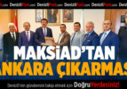MAKSİAD'tan Ankara Çıkarması