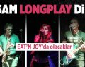Longplay bu akşam Eat'n Joy'da