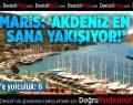 """Marmaris: """"Akdeniz En Çok Sana Yakışıyor!"""""""