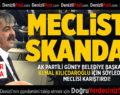 MECLİSTE SKANDAL!