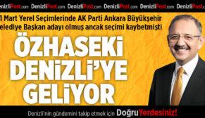 Mehmet Özhaseki Denizli'ye Geliyor
