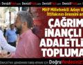 MHP Milletvekili Adayı Uz, Cumhur İttifakının önemini anlattı