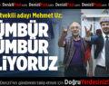 MHP'li Mehmet Uz, Seçim Gezilerine Devam Ediyor