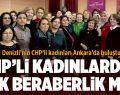 CHP'li Kadınlar Ankara'daki Kurultayda Bir Araya Geldi