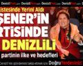 Akşener'in Partisinin Kurucu Listesinde Bir Denizlili