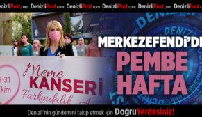MERKEZEFENDİ'DE PEMBE HAFTA