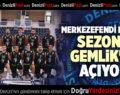 MERKEZEFENDİ BASKET SEZONU GEMLİK'LE AÇIYOR
