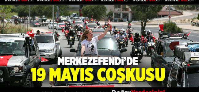 MERKEZEFENDİ'DE 19 MAYIS COŞKUSU