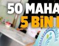 50 Mahalle 5 Bin Kişi
