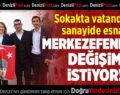 MERKEZEFENDİ, DEĞİŞİM İSTİYOR!