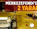Merkezefendi'de Kaza: 2 Yaralı