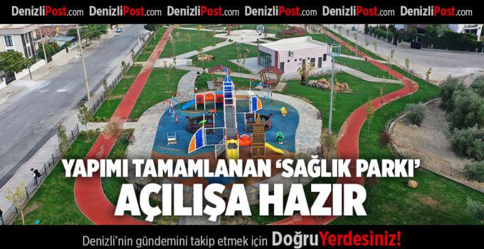 YAPIMI TAMAMLANAN 'SAĞLIK PARKI' AÇILIŞA HAZIR