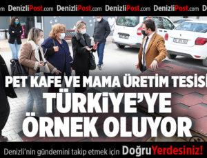 PET KAFE VE MAMA ÜRETİM TESİSİ TÜRKİYE'YE ÖRNEK OLUYOR