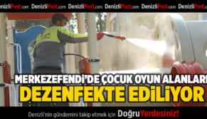 MERKEZEFENDİ'DE ÇOCUK OYUN ALANLARI DEZENFEKTE EDİLİYOR