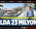 Merkezefendi Belediyesi'nden Asfalta 1 Yılda 23 Milyon TL