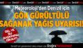 Meteoroloji'den Denizli İçin Sağanak Yağış Uyarısı!