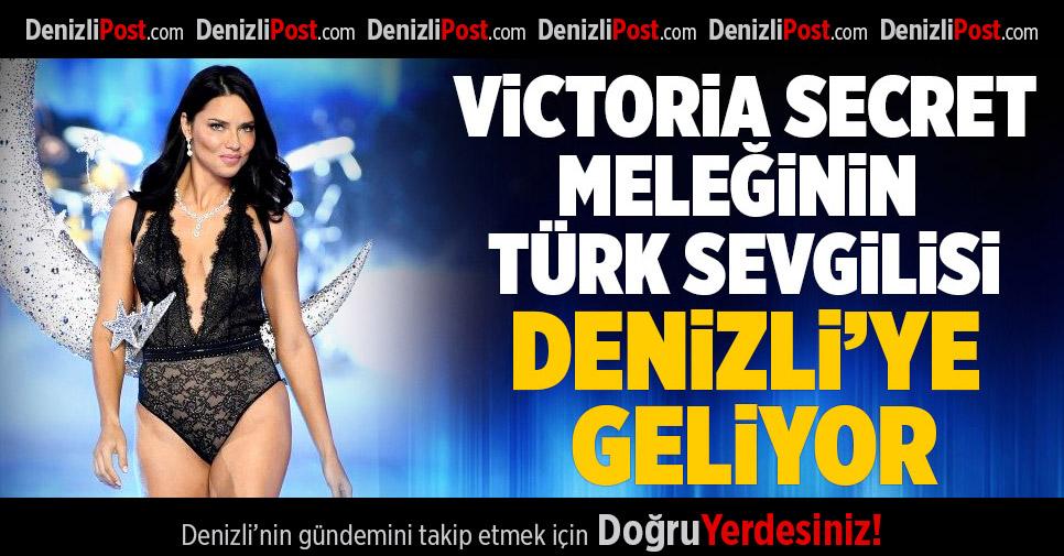 Victoria's Secret Meleğinin Türk Sevgilisi Denizli'ye Geliyor
