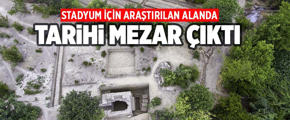 Stadyum için araştırılan alanda tarihi mezar çıktı