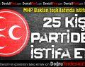 MHP Baklan teşkilatında istifa depremi