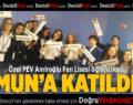 Özel PEV Amiroğlu Fen Lisesi Öğrencileri MUN'a Katıldı
