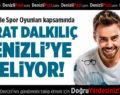Murat Dalkılıç Denizli'ye Geliyor