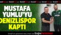 Mustafa Yumlu'yu Denizlispor Kaptı