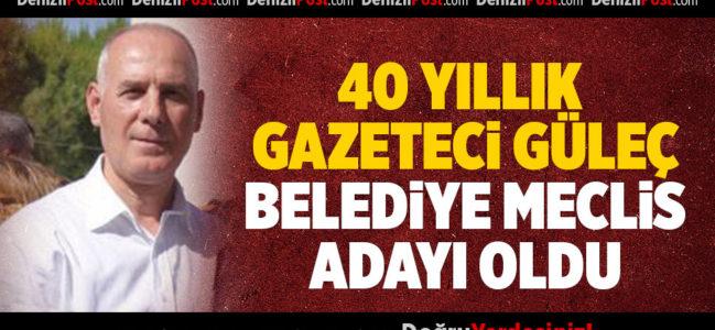 40 Yıllık Gazeteci Güleç Belediye Meclis Adayı Oldu