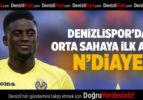 Denizlispor'da orta sahaya ilk aday N'Diaye