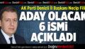 AK Partili Filiz 6 Adayın İsmini Açıkladı