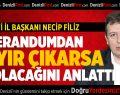 AK Parti İl Başkanı Filiz, Referandumdan 'Hayır' Çıkarsa Ne Olacağını Anlattı