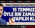 Bakan Zeybekci'den Lego Benzetmesi