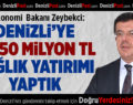Bakan Zeybekci: Denizli'ye 311,50 Milyon TL Sağlık Yatırımı Akıttık