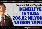 Ekonomi Bakanı Nihat Zeybekci: Denizli'ye 15 Yılda 206,82 Milyon TL Yatırım Yapıldı