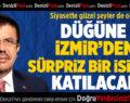 Düğüne İzmir'den Sürpriz Bir İsim De Katılacak