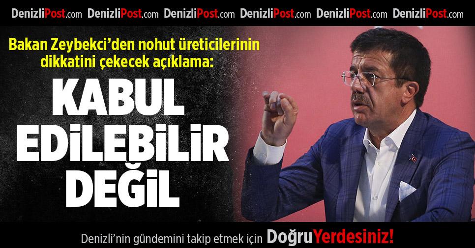Bakan Zeybekci'den, nohut üreticilerinin dikkatini çekecek açıklama
