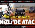 Off-Road'un nabzı Denizli'de atacak