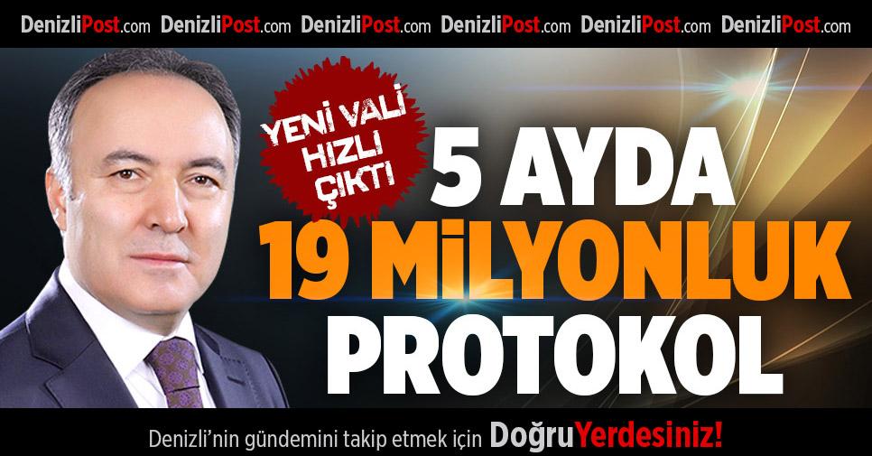 5 Ayda 19 Milyonluk Protokol