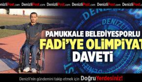 PAMUKKALE BELEDİYESPORLU FADİ'YE OLİMPİYAT DAVETİ